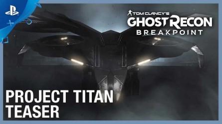 Трейлер первого рейда Ghost Recon Breakpoint — Project Titan