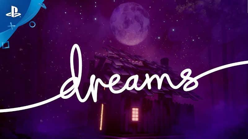 Релизный трейлер Dreams