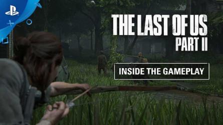 Дневники разработчиков The Last of Us Part II — Геймплей