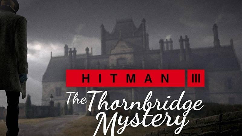 «Тайна Торнбриджа» в новом трейлере Hitman 3