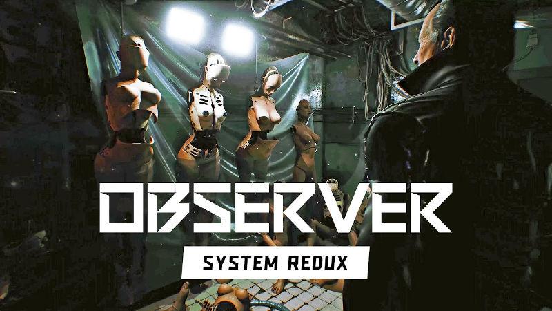 20 минут геймплея Observer: System Redux на PlayStation 5