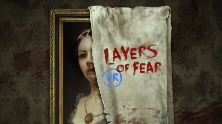 Layers of Fear теперь доступен на PS VR