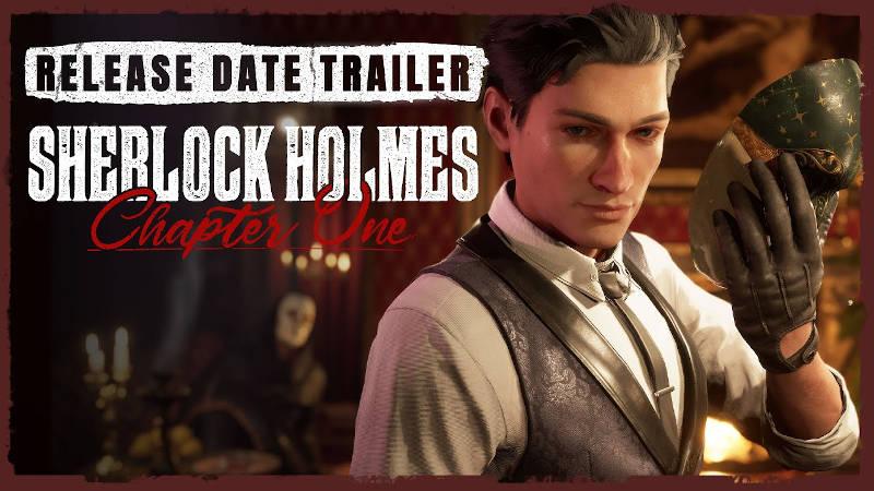 Геймплейный трейлер и дата выхода Sherlock Holmes Chapter One на PS5