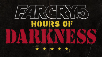 Hours of Darkness для Far Cry 5