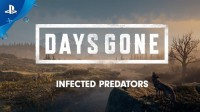 Days Gone — Инфицированные хищники