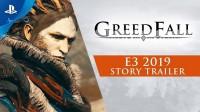Greedfall с E3 2019
