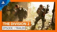 Геймплейный трейлер Tom Clancy's The Division 2 — Эпизод 1