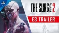 The Surge 2 с E3 2019