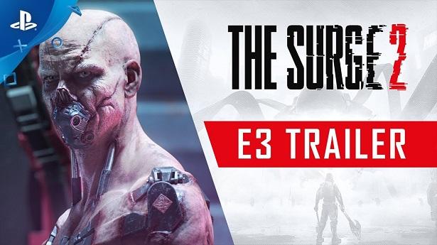 Трейлер The Surge 2 с E3 2019